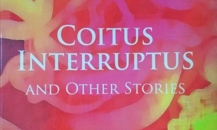 BOOK REVIEW | Coitus Interruptus and Other Stories